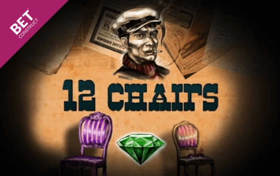 The 12 chairs Online Slot Demo Game by Betconstruct
