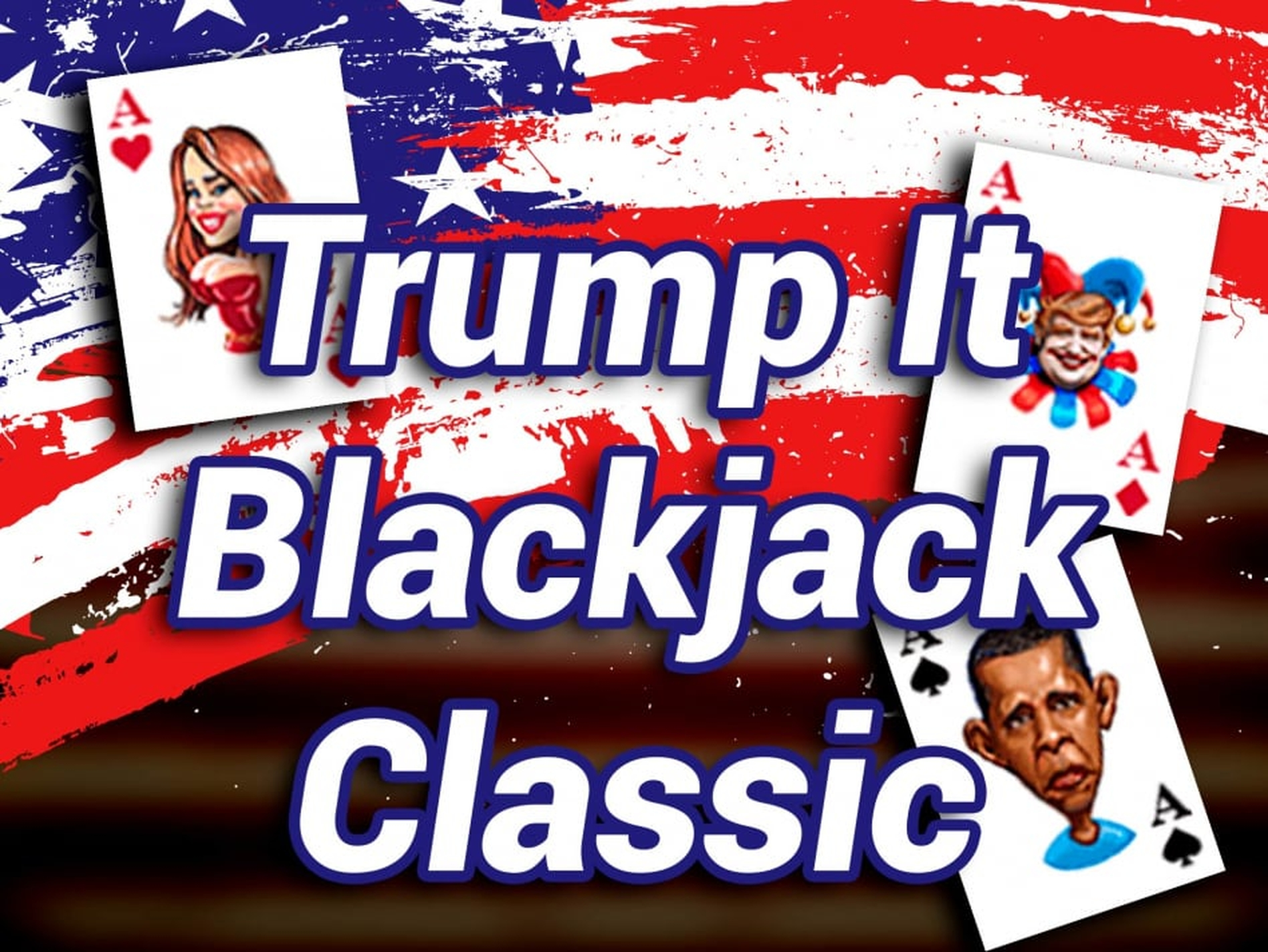 The Trump It Blackjack Classic Online Slot Demo Game by Fugaso