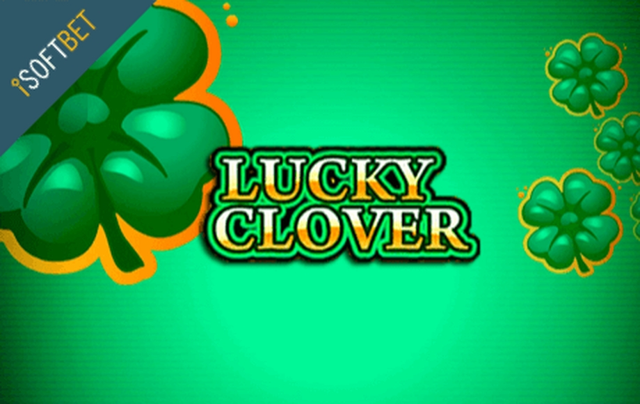 The Lucky Clover iSoftBet Online Slot Demo Game by iSoftBet
