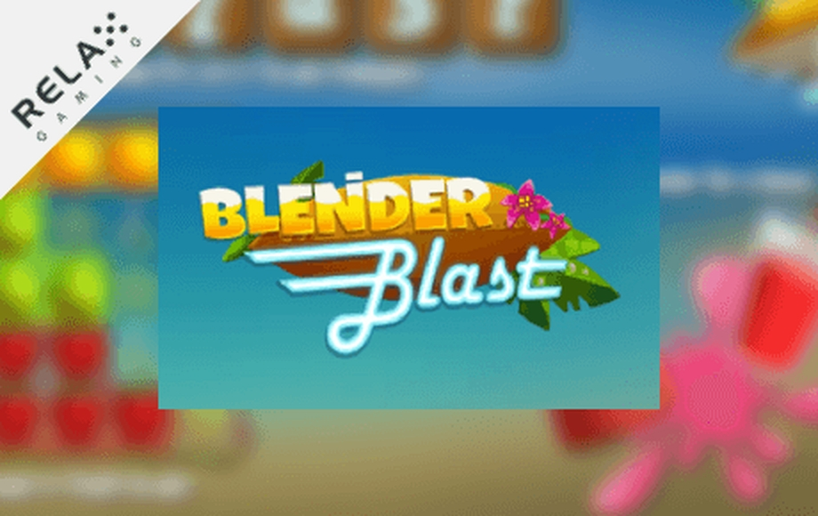 The BLENDER BLAST Online Slot Demo Game by Relax Gaming