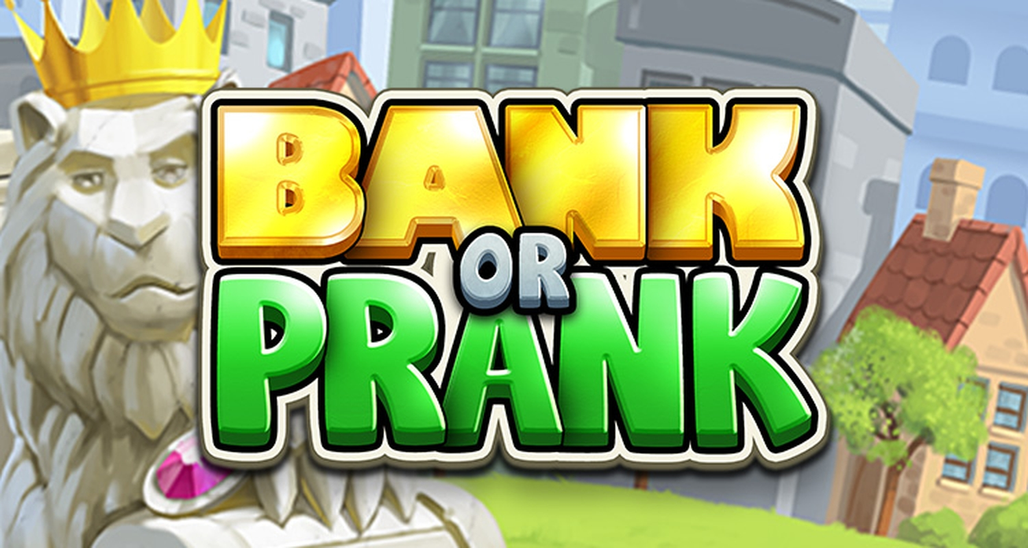 The Bank or Prank Online Slot Demo Game by StakeLogic