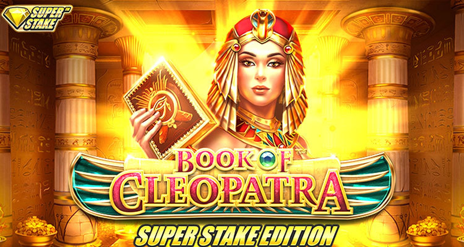 The Book of Cleopatra Super Stake Edition Online Slot Demo Game by StakeLogic