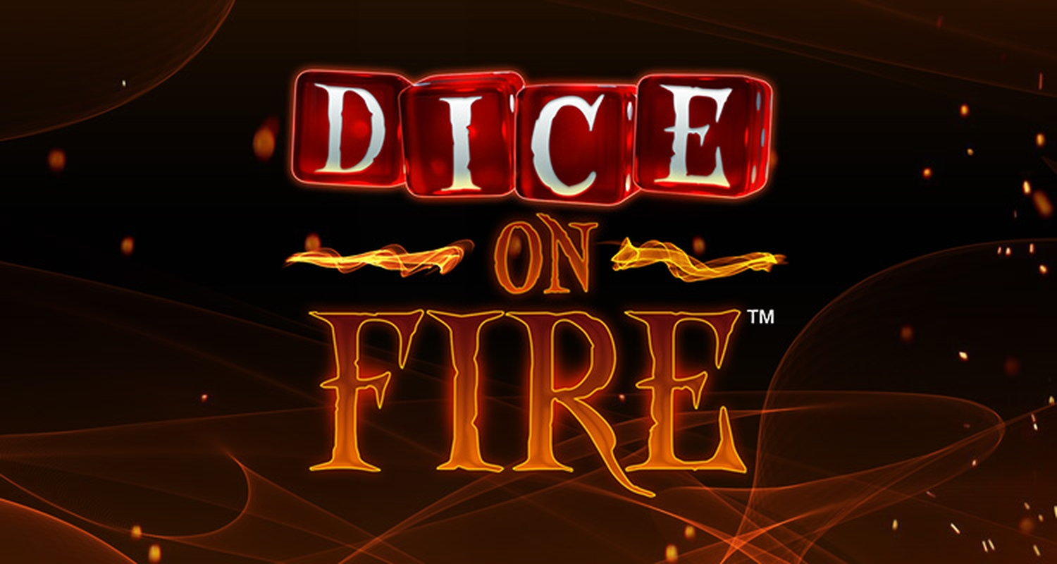The Dice on Fire Online Slot Demo Game by StakeLogic