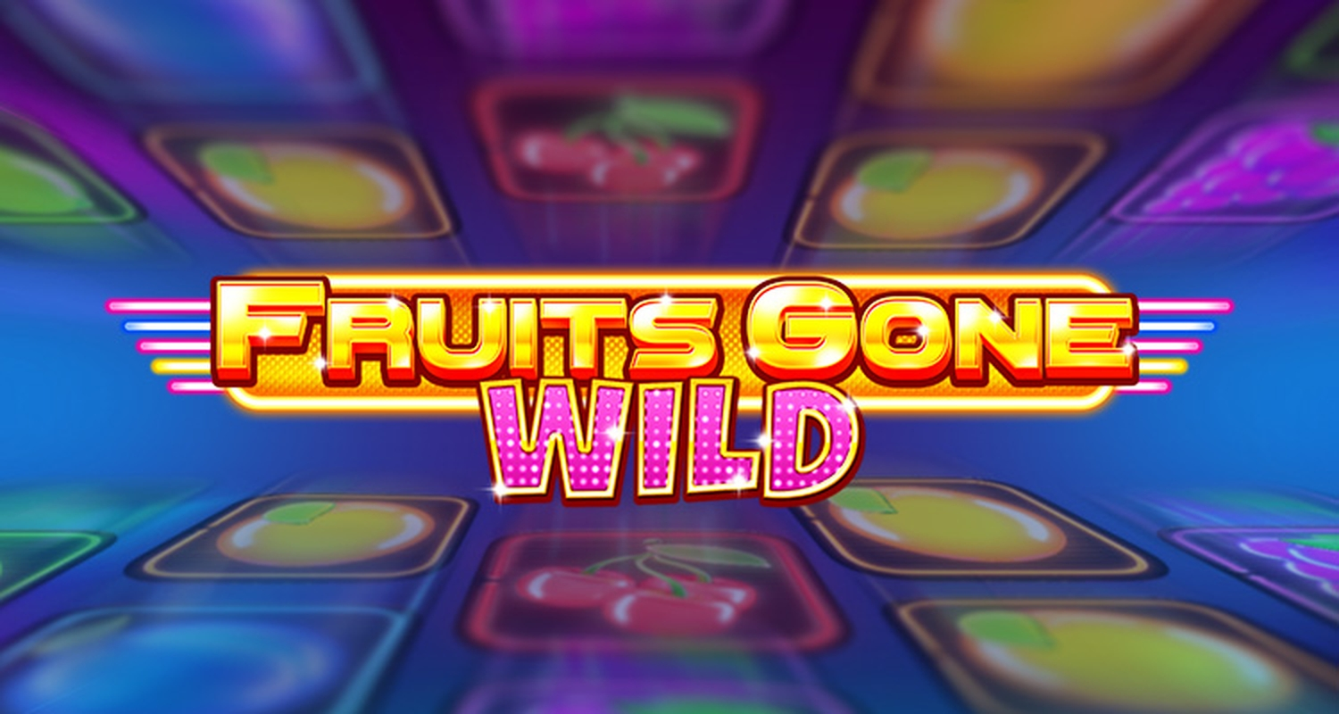 The Fruits Gone Wild Deluxe Online Slot Demo Game by StakeLogic
